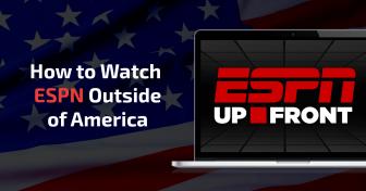 Cum să vizionați ESPN în afara SUA