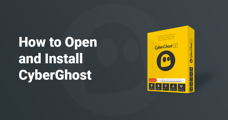 Open and Install CyberGhost