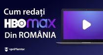 Cum activez HBO Max din România în 2 minute [Update 2021]